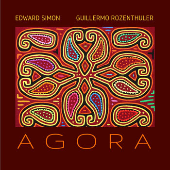 Agora by Edward Simon and Guillermo Rozenthuler