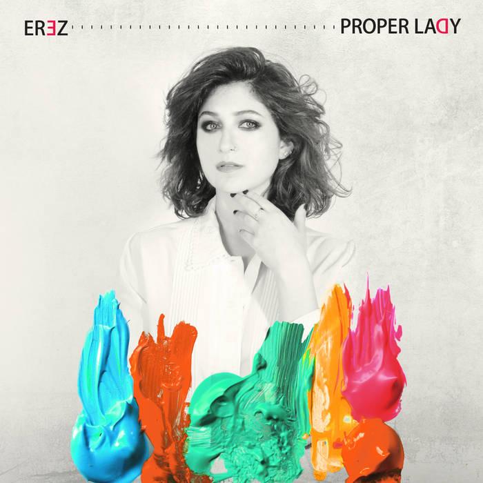 Erez – Proper Lady