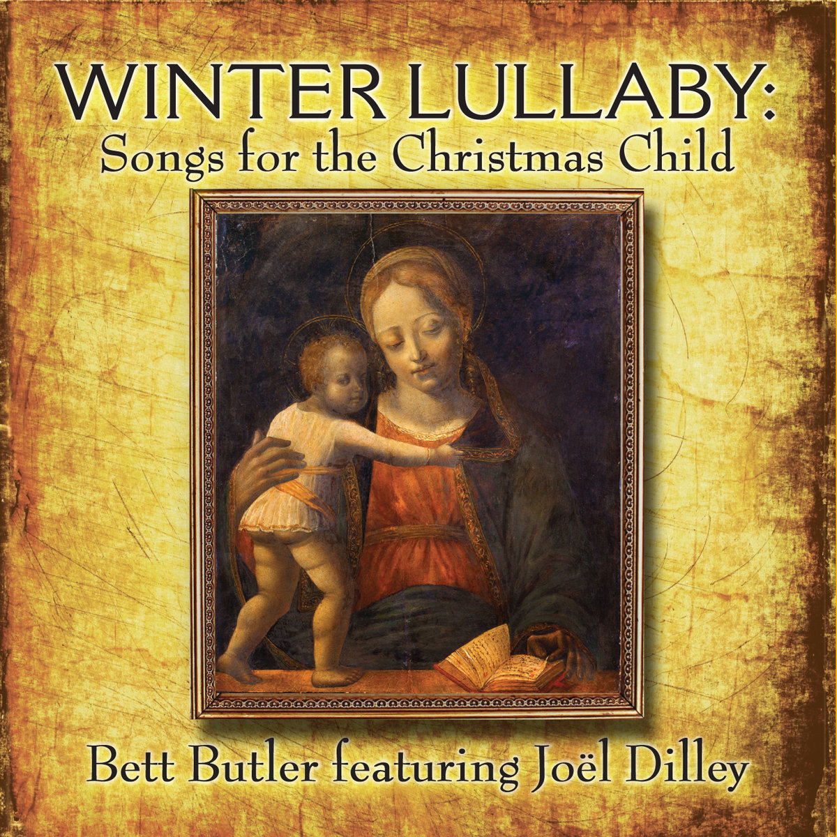 Winter Lullaby Songs For The Christmas Child Bett Butler