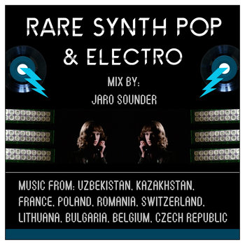 Rare Synth Pop & Electro (1980 - 1987) by Jaro Sounder