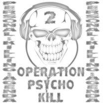 OPERATION PSYCHO KILL 2 cover art