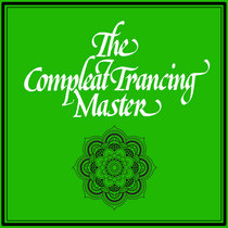 The Compleat Trancing Master cover art