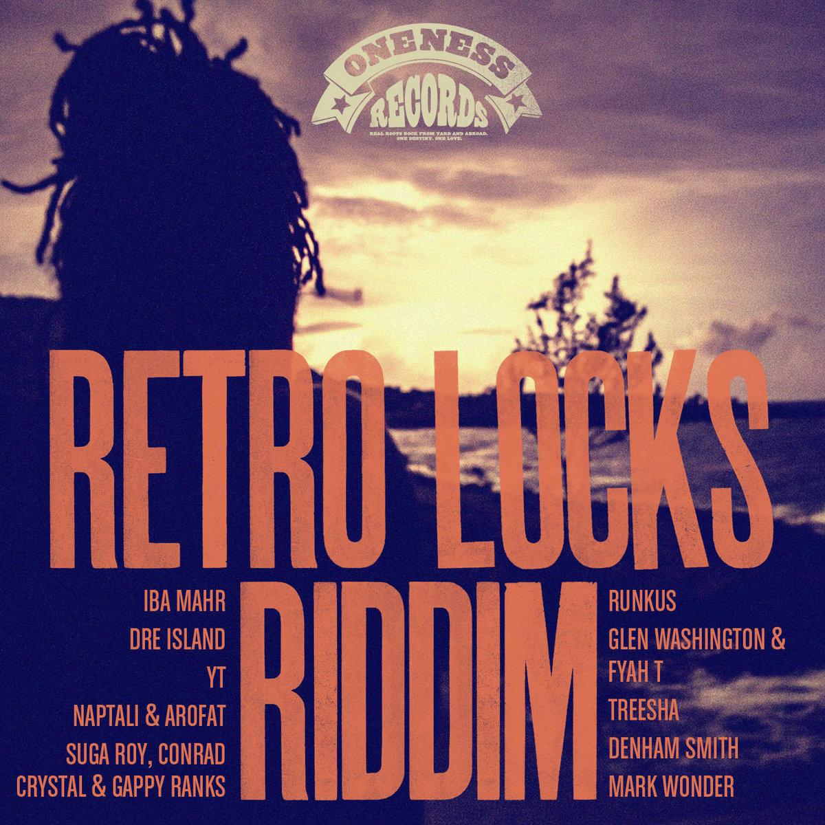 Retro Locks Riddim Selection (Oneness Records Presents