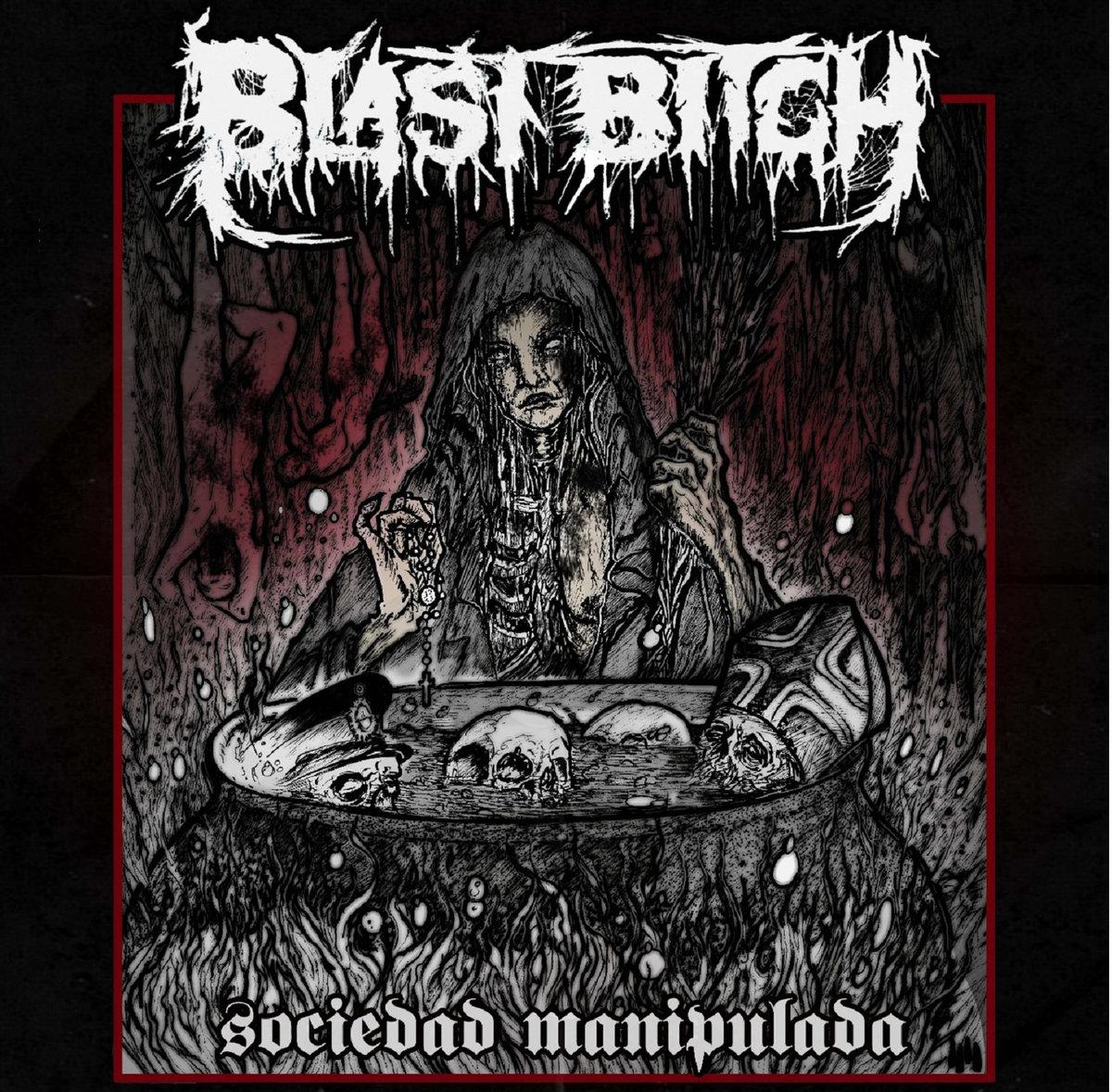 Sociedad Manipulada | Blast Bitch