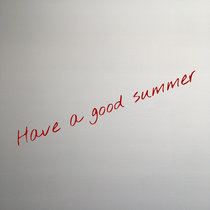 Have a Good Summer (Demo) cover art