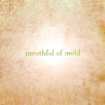 Mouthful Of Mold cover art