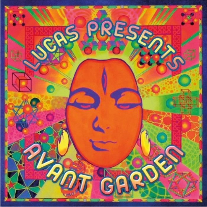 lucas presents avant garden - Avant Garden