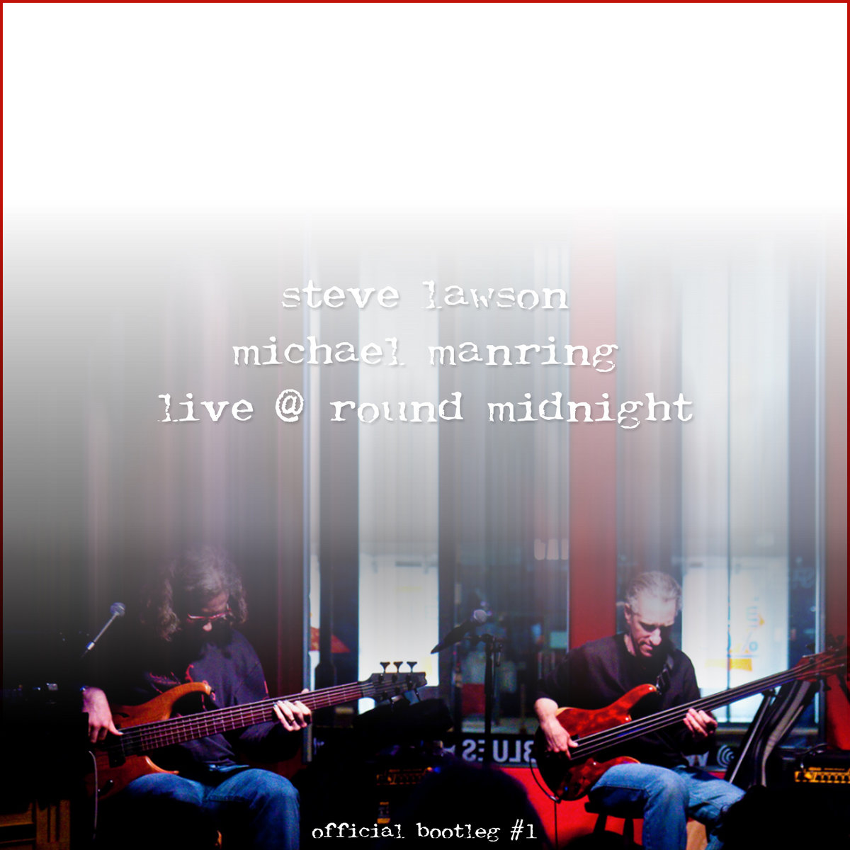 Live At Round Midnight - Official Bootleg #1 | Steve Lawson