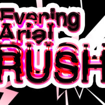 Evening Arial Rush - EP cover art