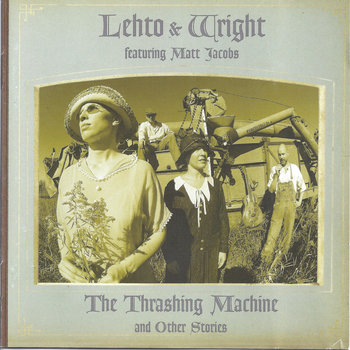The Thrashing Machine and Other Stories by Lehto and Wright