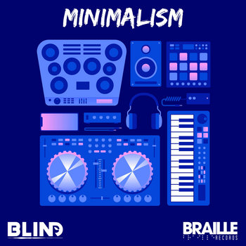 Minimalism by Braille Records