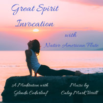 Great Spirit Invocation: with Native American Flute cover art