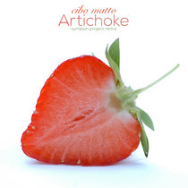 """Artichoke (Symbion Project remix)"" ~ VIP Exclusive! cover art"