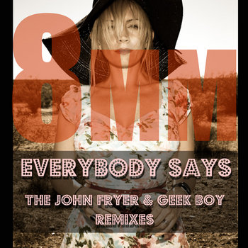 Everybody Says Remixes by 8mm