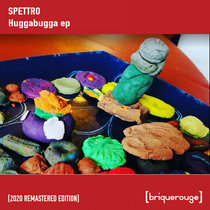 [BR085] : Spettro - Huggabugga [2020 Remastered Special Digital Edition] cover art