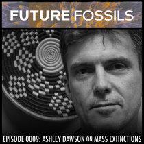 0009 - Ashley Dawson (Mass Extinction) cover art