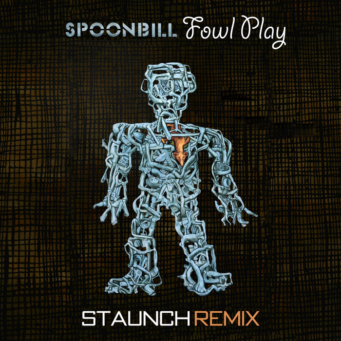 Fowl Play (Staunch Remix) Image