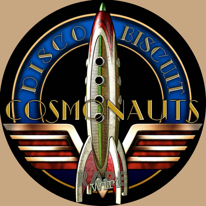 Cosmonauts - Disco Biscuit | Rare Wiri Records