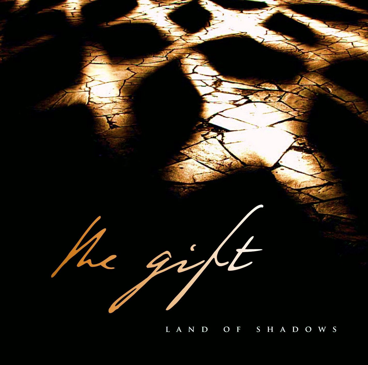Land of Shadows | The Gift