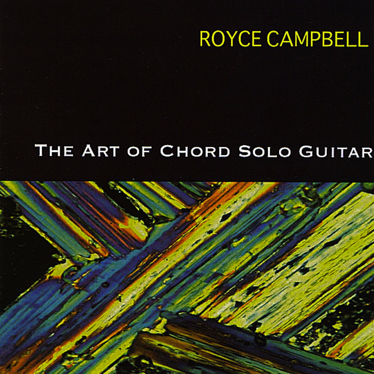The Art Of Chord Solo Guitar Royce Campbell
