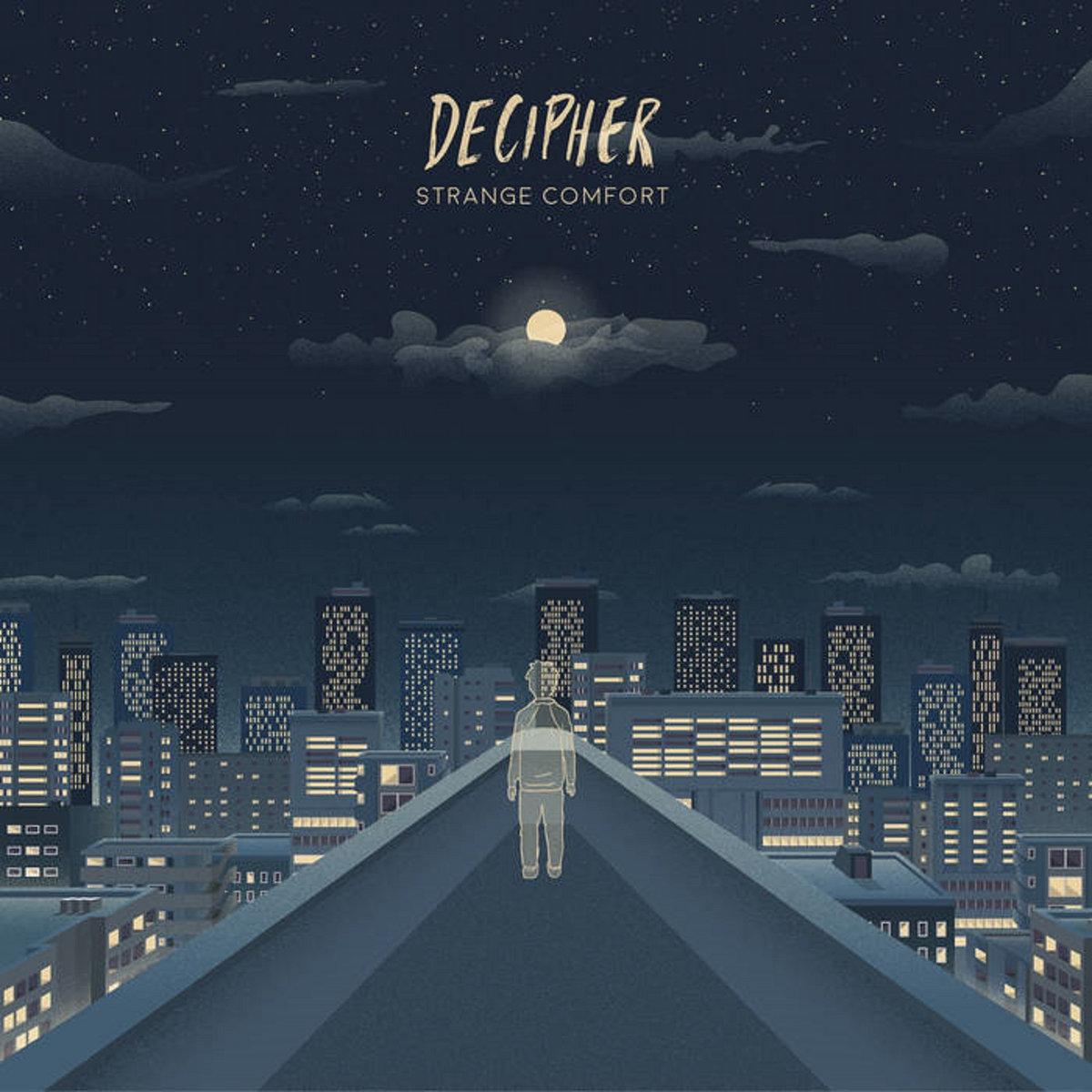 Decipher -  Strange Comfort [EP] (2017)