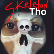 Skeleton Tho cover art