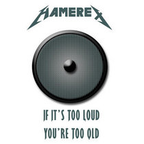 If It's Too Loud You're Too Old Demo cover art