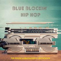 Blue Blockin' Hip Hop ft Rhymewave cover art