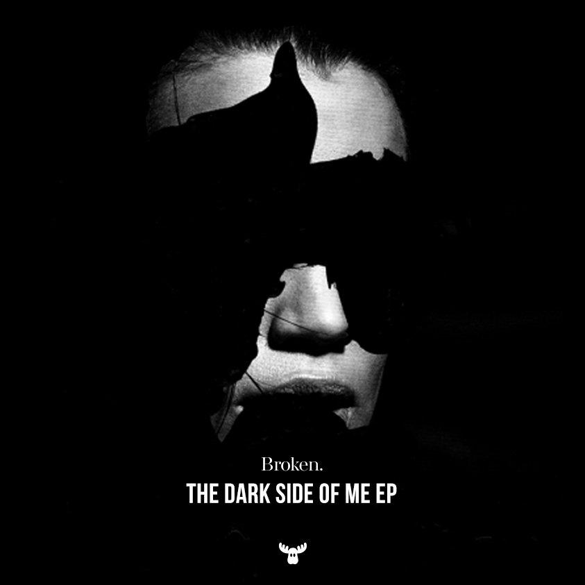 broken the dark side of me moose records