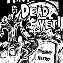 Ain't Dead Yet! (SINGLE) cover art