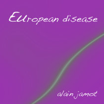 European disease (ep)(electronica-groove) cover art