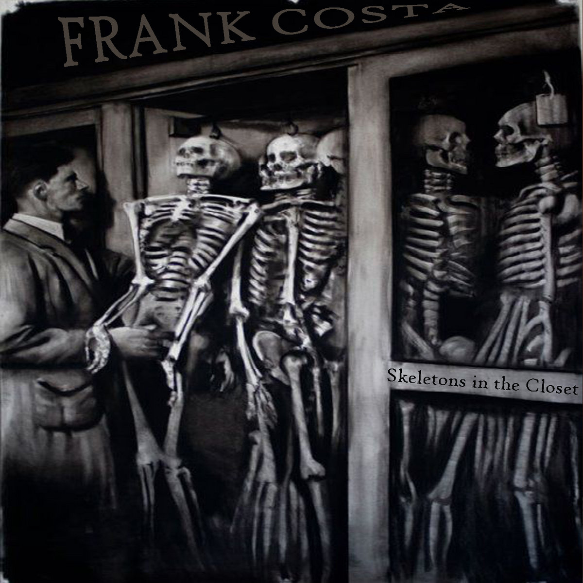 Skeletons In The Closet Frank Costa
