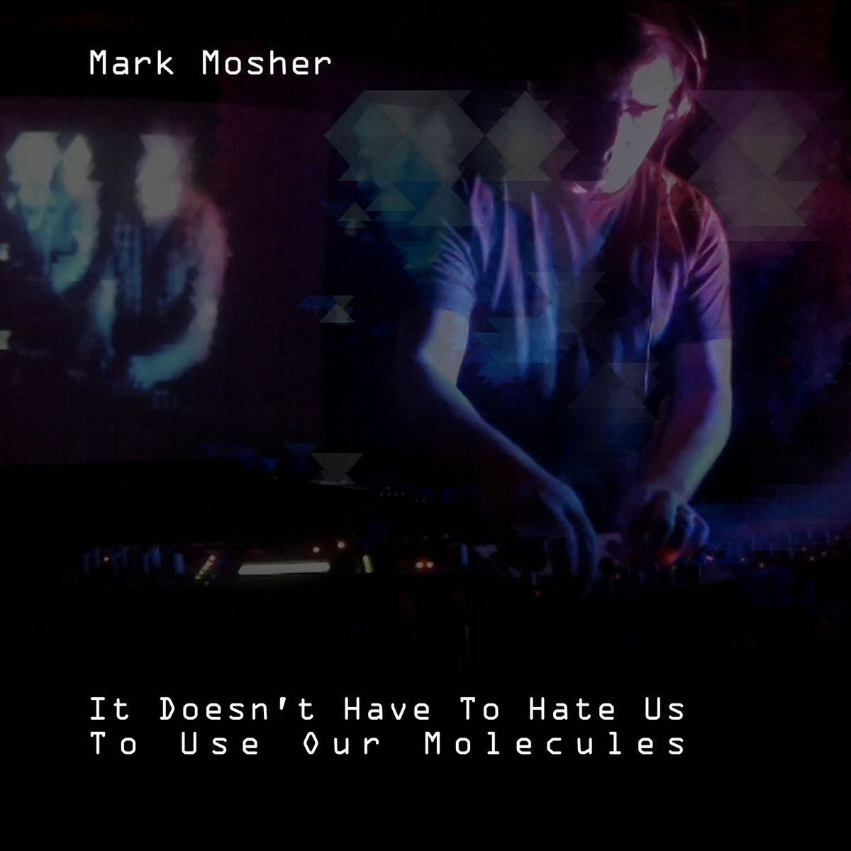 It Doesn't Have To Hate Us To Use Our Molecules by Mark Mosher
