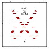 No Sleep 'Till Christmas 6 cover art