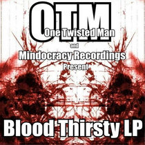 OTM - Bloodthirsty LP{MOCRCYD004} cover art