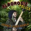 [FREE] Alborosie - Police (Hermit Dubz Remix)