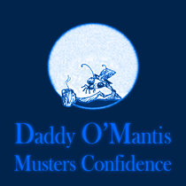 Daddy O'Mantis Musters Confidence cover art