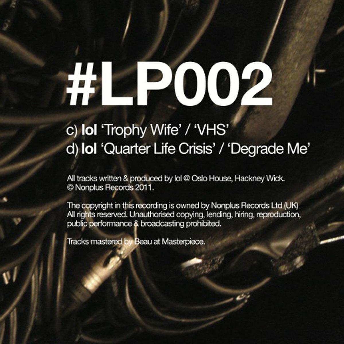 nonplus lp trophy wife vhs quarter life crisis degrade nonplus lp002 trophy wife vhs quarter life crisis degrade me