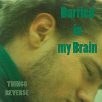 Burried in my Brain cover art