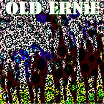 BLINDED TO DEAF by OLD ERNiE