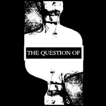The Question Of cover art