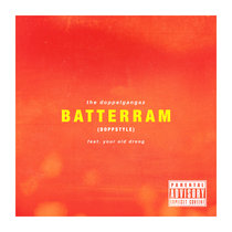 Batterram (Doppstyle) [feat. Your Old Droog] cover art