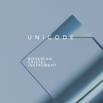 UNICODE by Bohemian Cristal Instrument