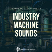 Industry And Machines Sounds Vintage Engines For Sound Design cover art