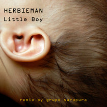 Little Boy  - Remix by Grupo Sarapura cover art