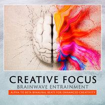 Creative Focus - Brainwave Entrainment cover art