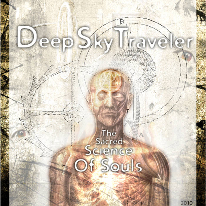 The Sacred Science of Souls | DeepSkyTraveler
