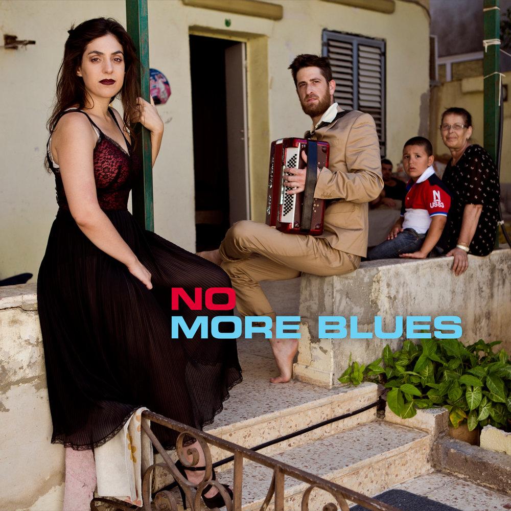 NO MORE BLUES (Feat  the Alaev family)   Irit Dekel & Eldad Zitrin