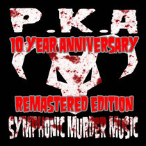SYMPHONIC MURDER MUSIC (10 YEAR ANNIVERSARY REMASTERED EDITION) cover art