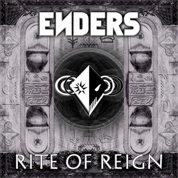 Get ENDERS Rite Of Reign on Bandcamp